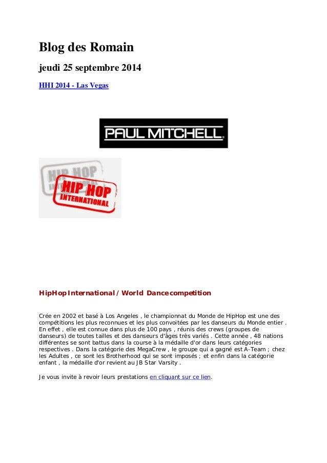 Blog des Romain  jeudi 25 septembre 2014  HHI 2014 - Las Vegas  HipHop International / World Dance competition  Crée en 20...