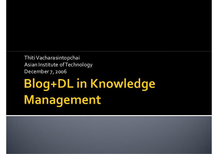 Weblog and Digital Library in Knowledge Management