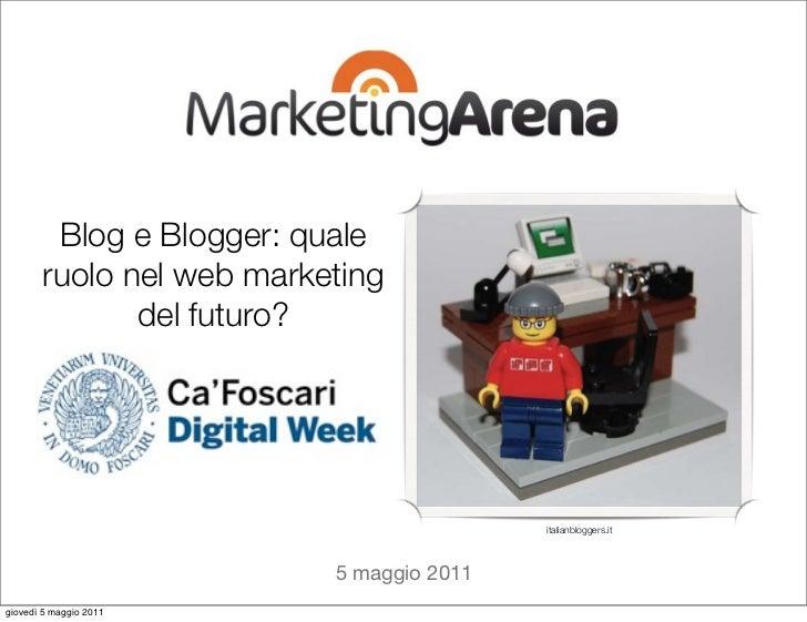 Blog Marketing @ DigitalWeek - MarketingArena