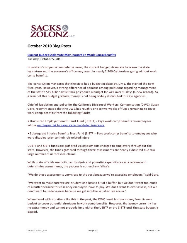 October 2010 Blog Posts Current Budget Stalemate May Jeopardize Work Comp Benefits Tuesday, October 5, 2010 In workers' co...