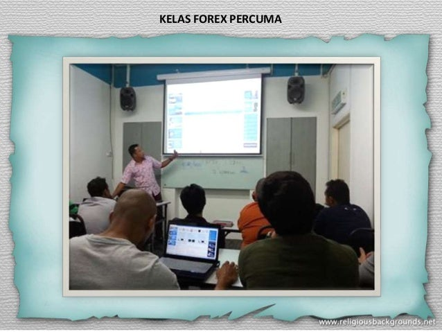 KELAS FOREX PERCUMA