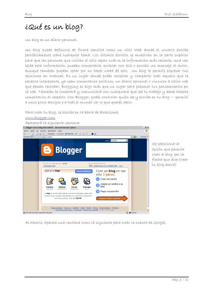 Blog                                                                            Prof. Zaffaroni   ¿Qué es un blog? Un blog...
