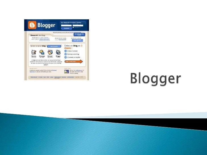 Blogger<br />