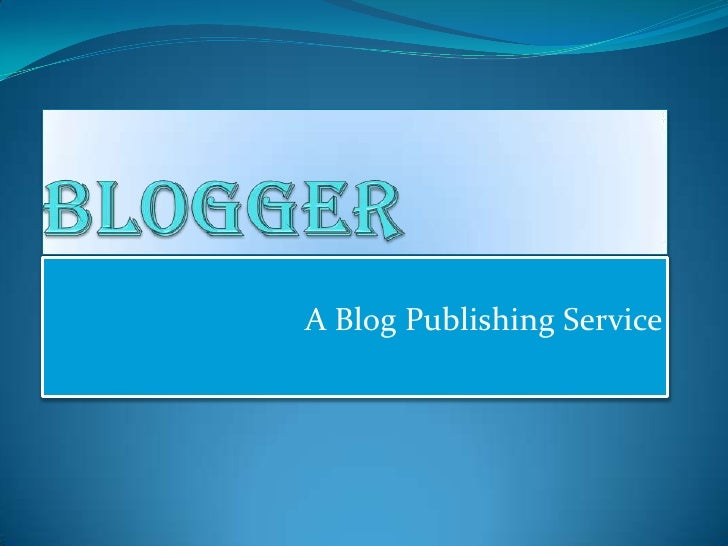 A Blog Publishing Service