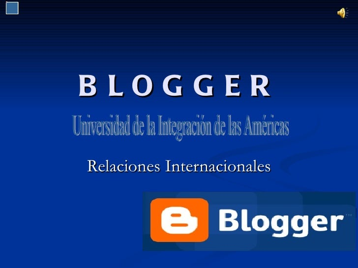 B LOGGERRelaciones Internacionales