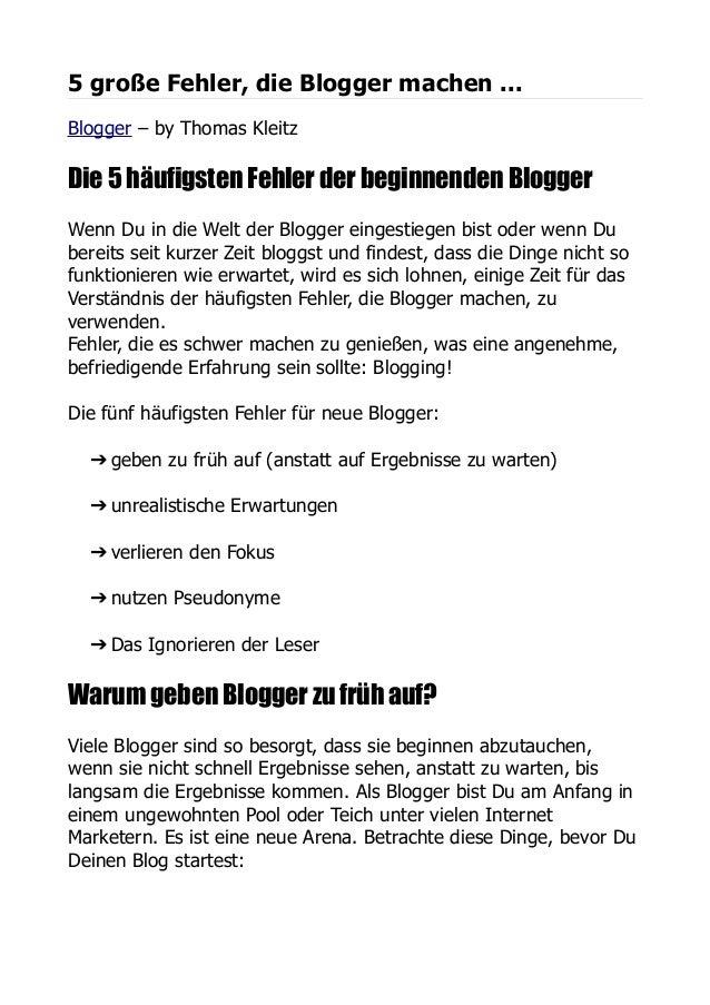 5 große Fehler, die Blogger machen ...Blogger – by Thomas KleitzDie 5 häufigsten Fehler der beginnenden BloggerWenn Du in ...