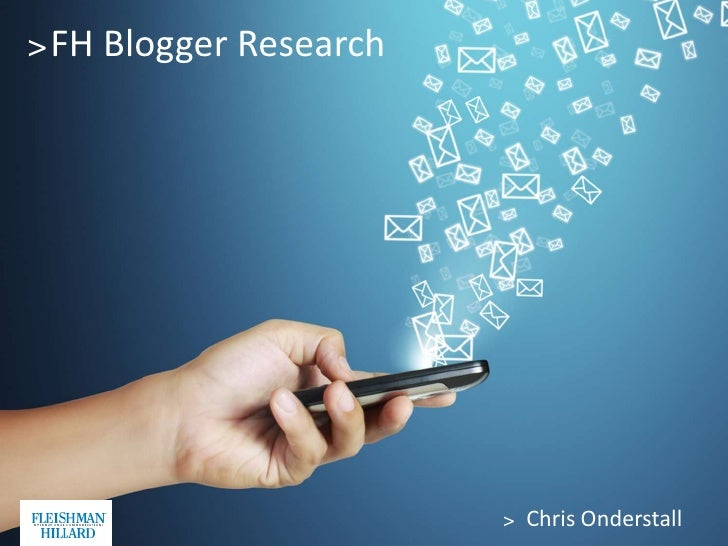 > FH Blogger Research                        > Chris Onderstall   1