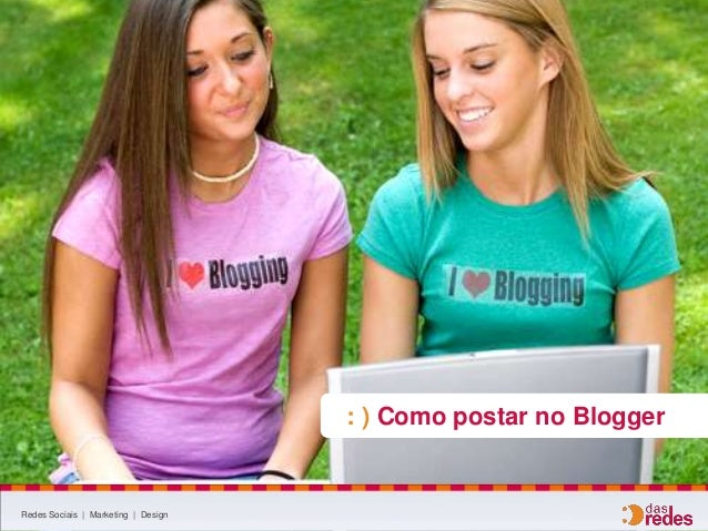 Como postar no Blogger?
