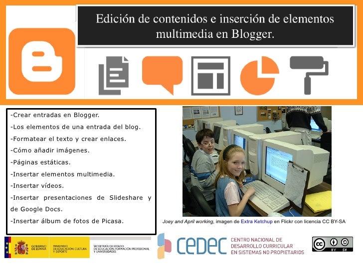 CeDeC. Blogger (II). Edición de contenidos e inserción de elementos multimedia