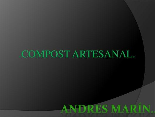 .COMPOST ARTESANAL.