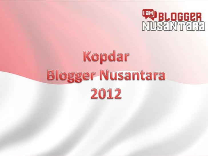 Blogger Nusantara digagas sebagai paguyuban blogger yang bersifatlintas daerah dan lintas komunitas dengan cita-cita memup...