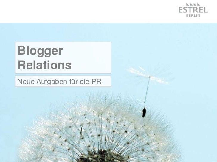 BloggerRelationsNeue Aufgaben für die PR