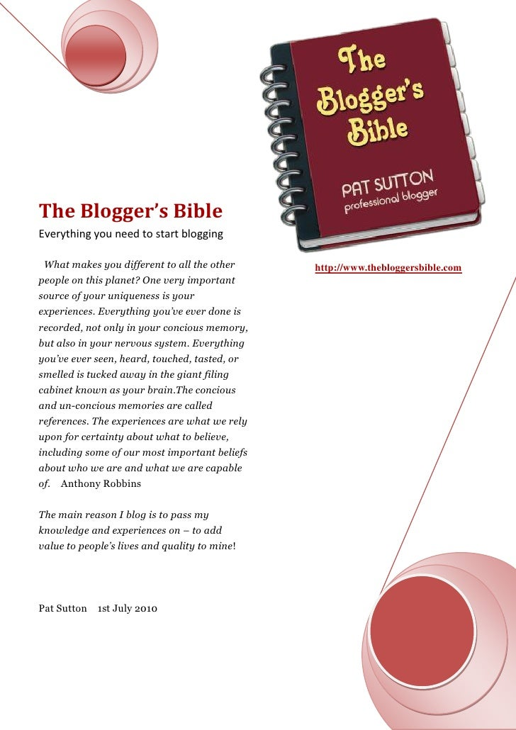 The Blogger's BibleEverything you need to start blogging What makes you different to all the other     http://www.theblogg...