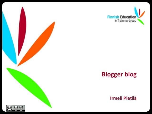 Irmeli Pietilä Blogger blog