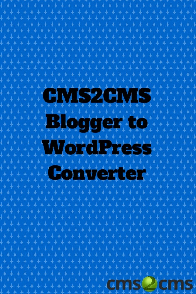 Blogger to WordPress Migration with Plugin