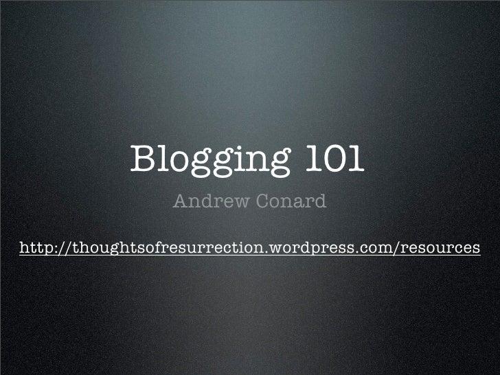 Blogging 101 Presentation