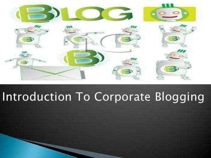 Introduction To Corporate Blogging