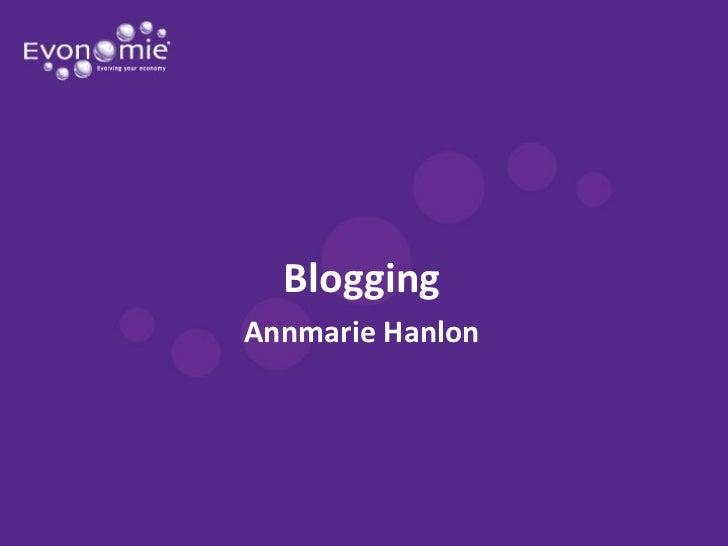 BloggingAnnmarie Hanlon