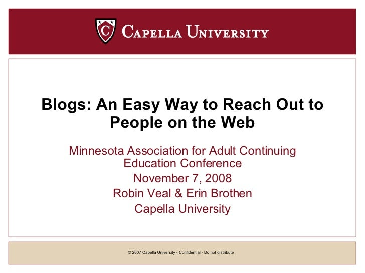 Blogs: An Easy Way to Reach Out to People on the Web Minnesota Association for Adult Continuing Education Conference Novem...