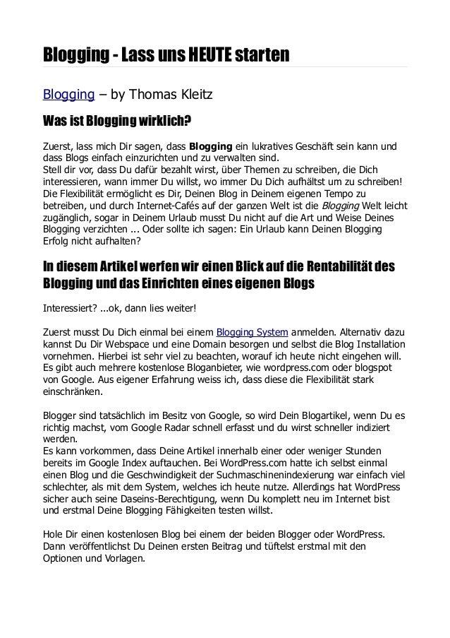 Blogging - Lass uns HEUTE startenBlogging – by Thomas KleitzWas ist Blogging wirklich?Zuerst, lass mich Dir sagen, dass Bl...