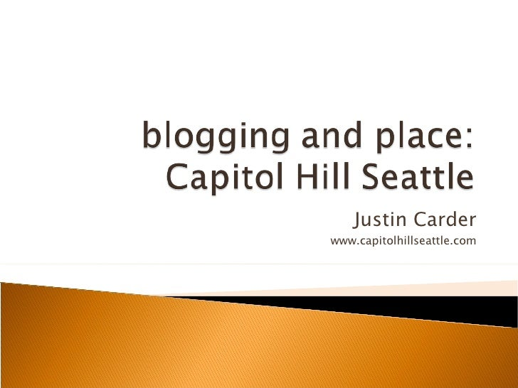 Blogging and Place: Capitol Hill Seattle