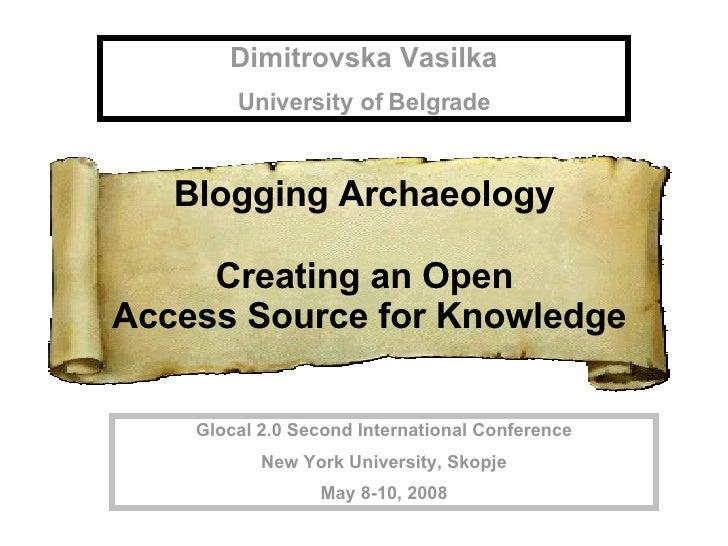Dimitrovska Vasilka University of Belgrade Glocal 2.0 Second International Conference New York University, Skopje May 8-10...