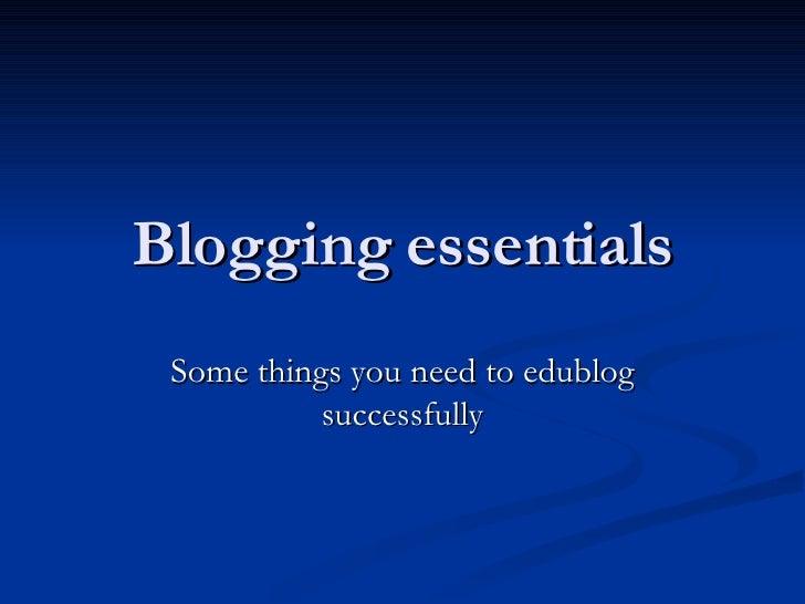 Blogging Essentials2