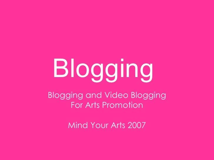 Blogging for Arts Promotion