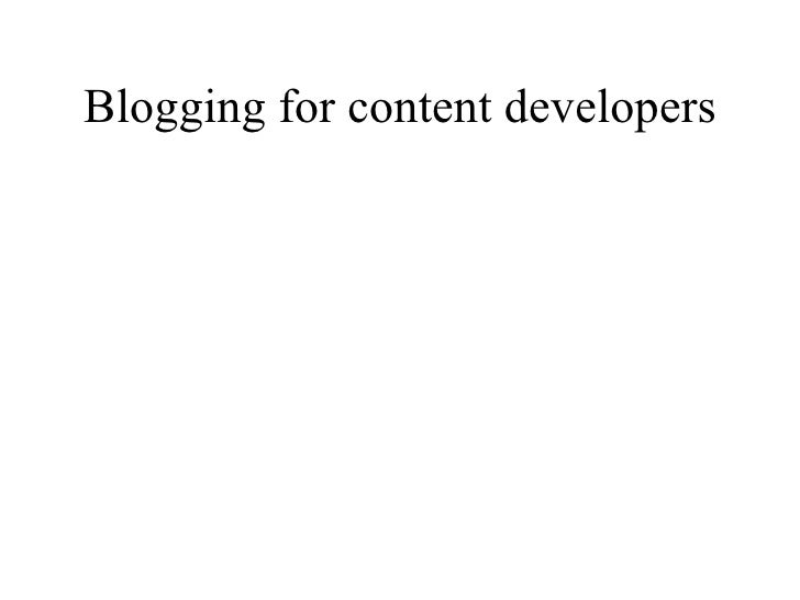 Blogging for content developers