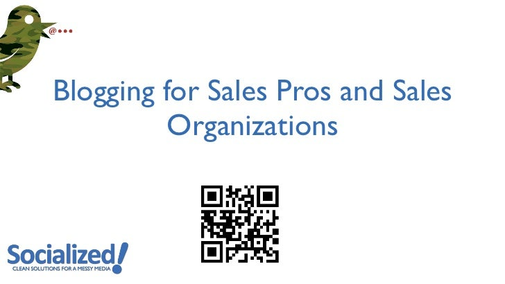 Blogging for Sales Pros and Sales          Organizations