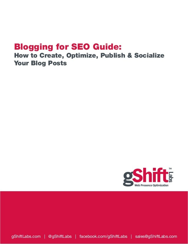 Blogging for Seo Guide - gShift Labs