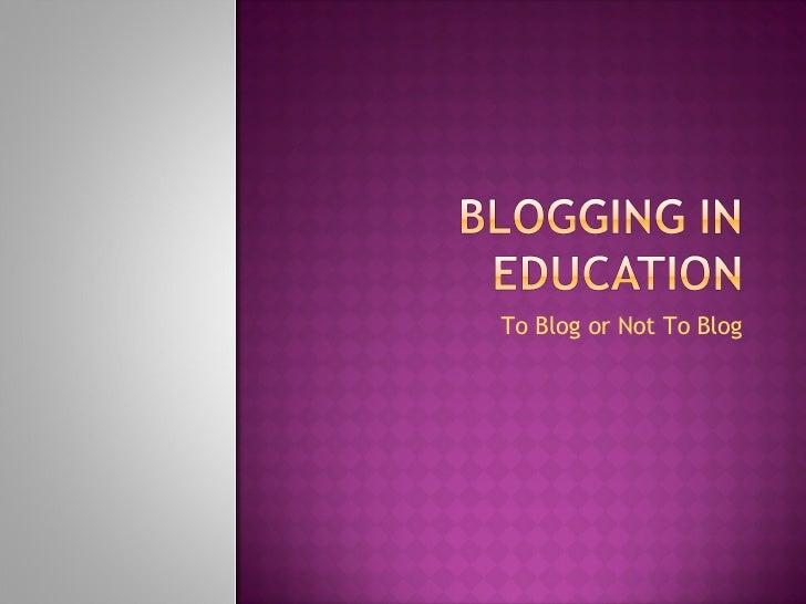 Blogging In Education
