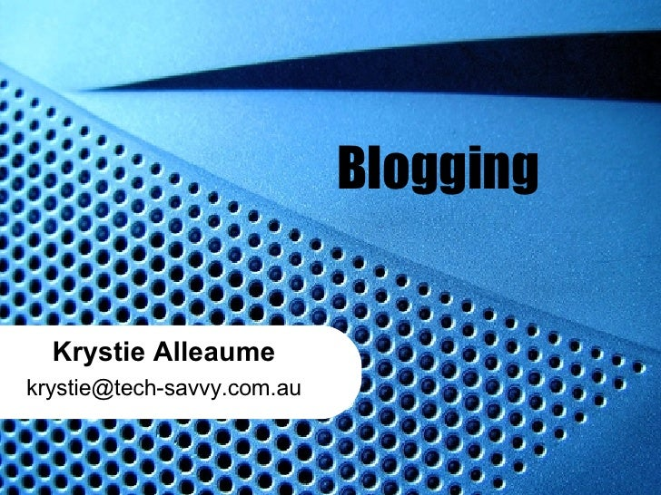 Blogging Krystie Alleaume [email_address]