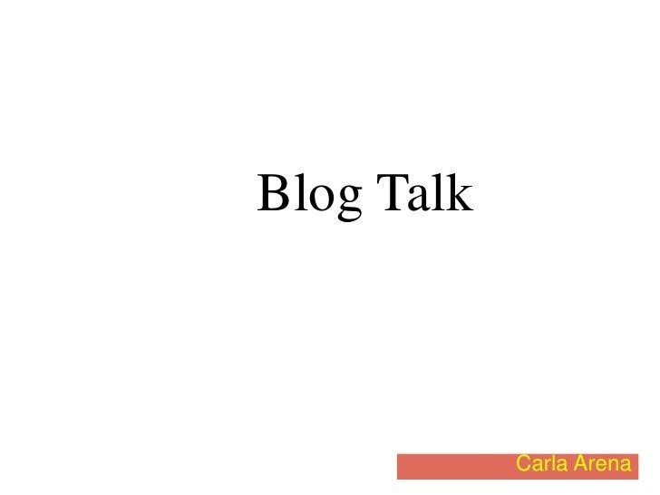 Blog Talk