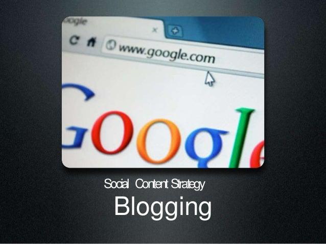 Blogging Social ContentStrategy