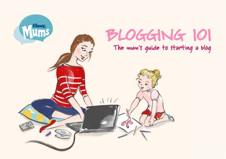 How to Blog: Blogging 101 eBook for Mums