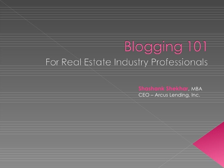 Blogging 101 For Real Estate Industry Professionals