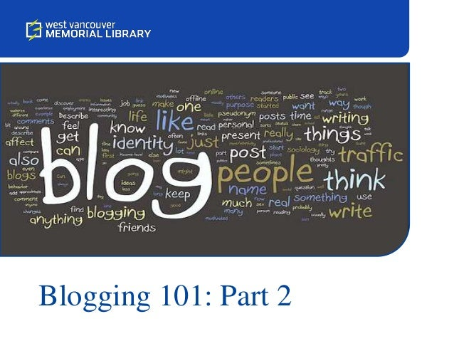Blogging 101: Part 2