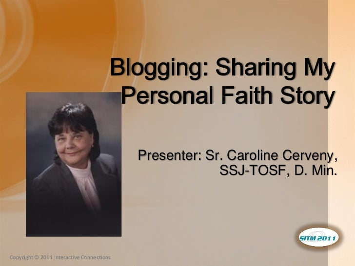 Blogging: Sharing My Personal Faith Story