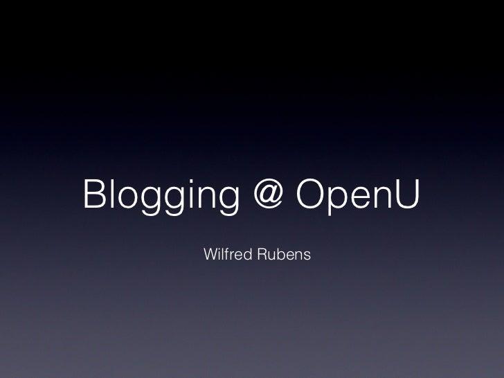 Blogging @ OpenU     Wilfred Rubens