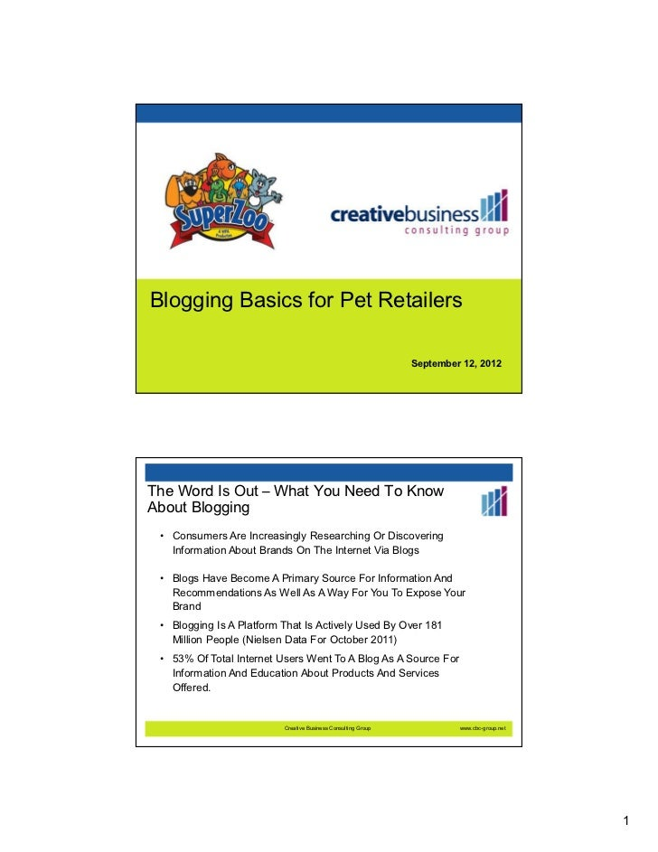 Blogging Basics for Pet Retailers                                                               September 12, 2012The Word...