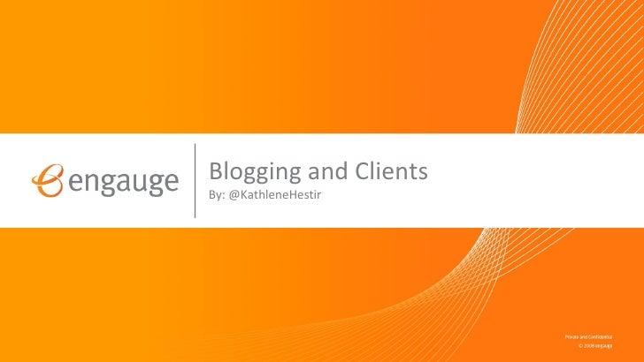 Blogging & Clients