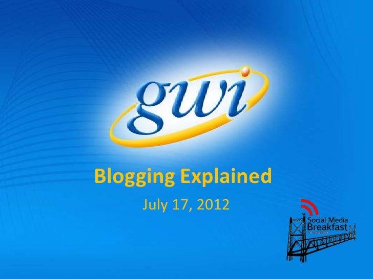 Blogging explained