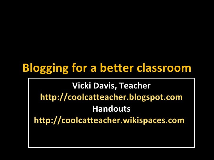Blogging For A Better Classroom 200pm
