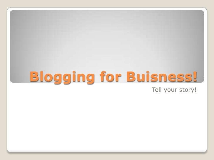 Blogging For Biz