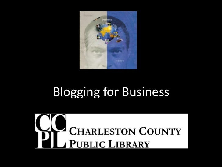 Blogging for Business<br />
