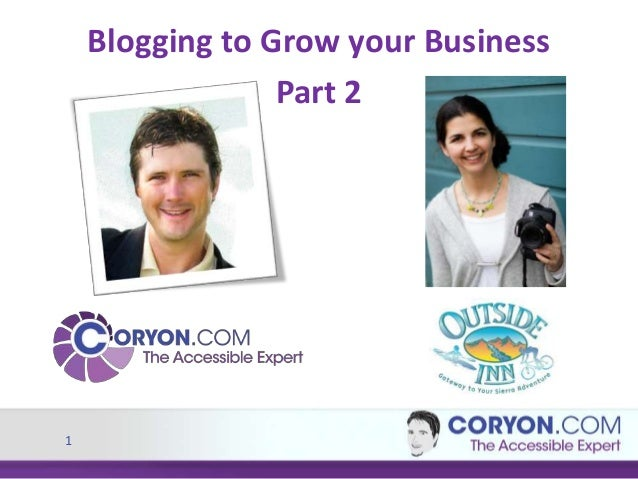 1 Blogging to Grow your Business Part 2