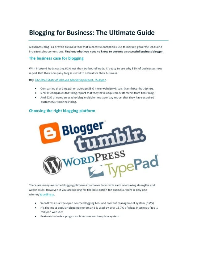 Blogging for Business: The Ultimate Guide A business blog is a proven business tool that successful companies use to marke...