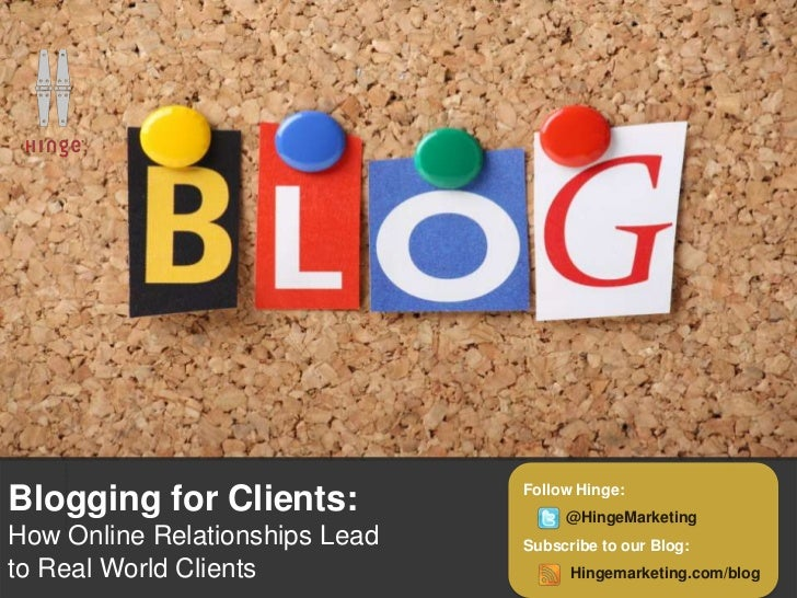Blogging for Clients Webinar Co-hosted by Kevin McKeown of LexBlog & Hinge Marketing on 8/1/12