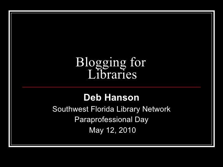 Blogging for libraries (swfln)